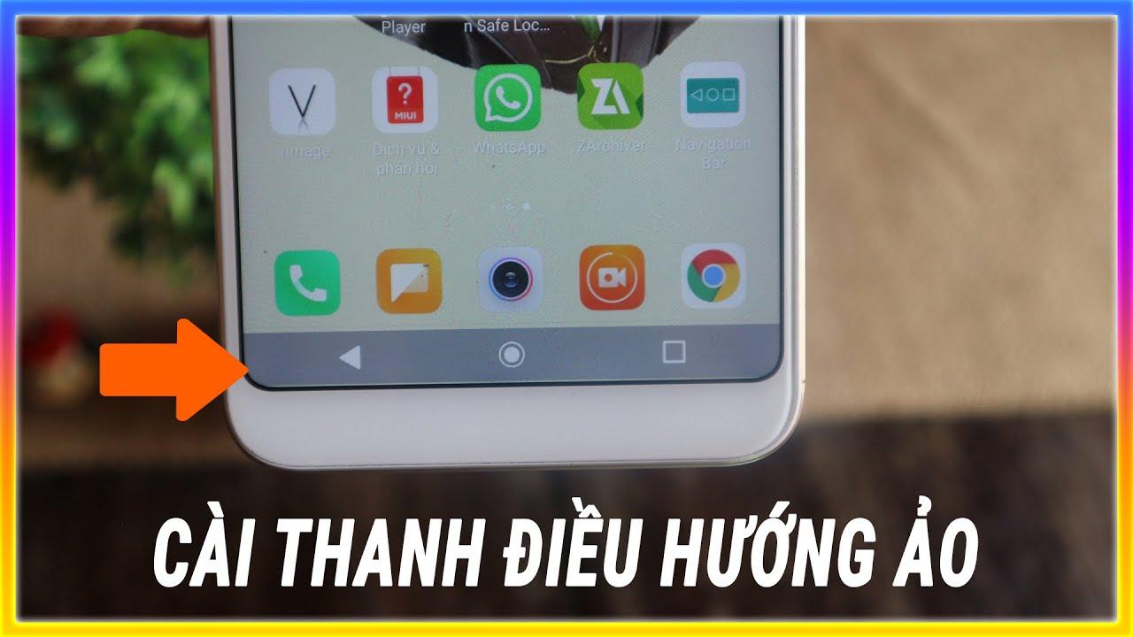 Cài thanh điều hướng ảo trên điện thoại android | Mê thủ thuật