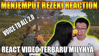 YANG KETAWA KALAH DIKASIH...... REACTION VIDEO MILYHYA VOICE TO ALL 2.0