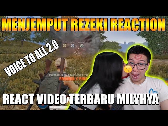 YANG KETAWA KALAH DIKASIH...... REACTION VIDEO MILYHYA VOICE TO ALL 2.0