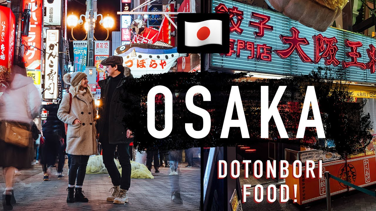 Exploring the Dotonbori food scene in Osaka Japan