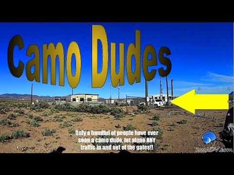 AREA 51+CAMPING AT THE ENTRANCE+CAMO-DUDES EXPOSED