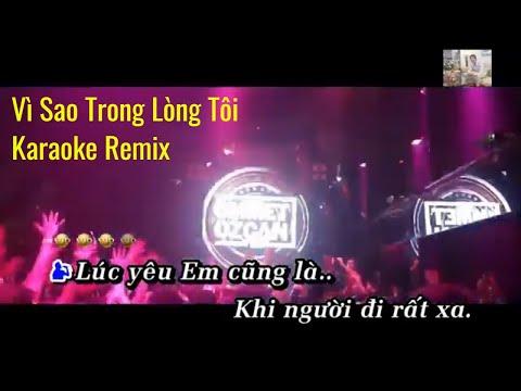 Vì Sao Trong Lòng Tôi Karaoke Remix NGUYỄN