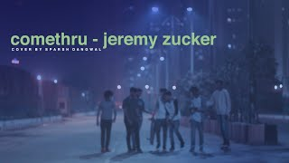 Gambar cover Jeremy Zucker comethru ft Bea MIller cover by Sparsh Dangwal video by Jay Singal
