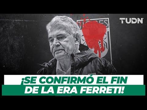 ¡Acabó la novela! El 'Tuca' Ferreti CONFIRMÓ SU SALIDA de Tigres | TUDN