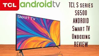 TCL s6500 Full HD Android Smart TV in a smart Price