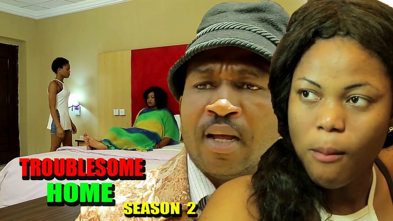 Troublesome Home Season 2 - 2018 Latest Nigerian Nollywood Movie Full HD