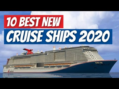10 Best New Cruise Ships Of 2020!