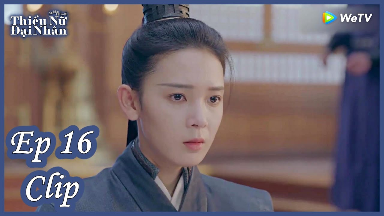 Clip | Thiếu Nữ Đại Nhân – Tập 16 (Vietsub)| Top Ngôn Tình Cổ Trang 2020| Trần Dao, Trương Lăng Hách