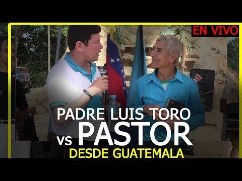 DEBATE EN VIVO PASTOR VS PADRE LUIS TORO EN VIVO DESDE GUATEMALA