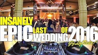 GIG LOG 12: INSANELY EPIC LAST WEDDING OF 2016