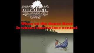 Little Black Dress- One Drop- Lyrics on screen