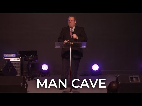 Man Cave – Pastor Raymond Woodward