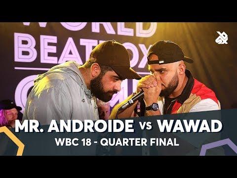 MR.ANDROIDE vs WAWAD | WBC Solo Battle 2018 | 1/4 Final