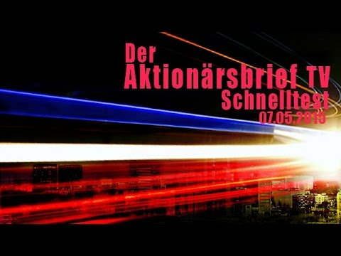 11.05.2015 - Schnelltest Der Aktionärsbriefиз YouTube · Длительность: 4 мин52 с
