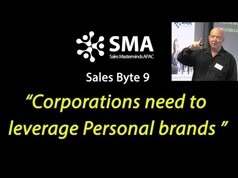 Sales Byte 9: Corporations need to leverage personal brands