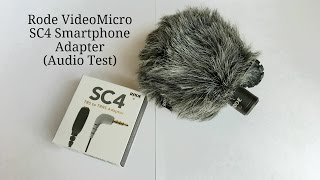 Rode VideoMicro - SC4 Smartphone Adapter | Audio Test