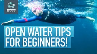 Top 5 Open Water Swim Tips For Beginners | Skills & Equipment Tips For Swimming