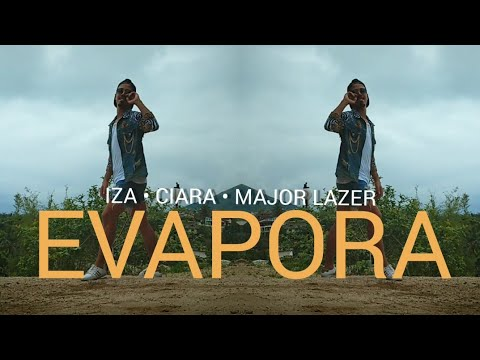 EVAPORA IZA Ciara and Major Lazer • COREOGRAFIA