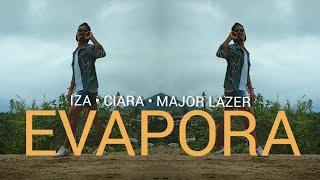 Baixar EVAPORA IZA, Ciara and Major Lazer • COREOGRAFIA OFICIAL