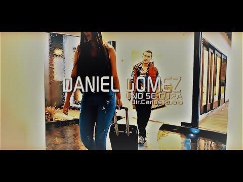 Daniel Gómez - Uno Se Cura (video oficial)