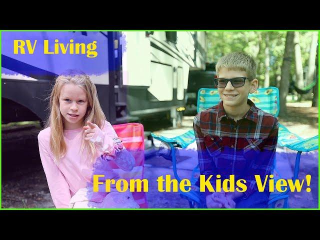 RV Life- From The Kids View! | RV Beginner Tips | Full Time RV Living