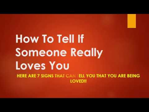 Signs that a guy really loves you