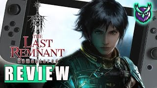 The Last Remnant Remastered Switch Review - Square's Forgotten JRPG (Video Game Video Review)