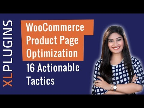 WooCommerce Product Page Optimization: 16 Actionable Tactics