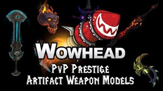 PvP Prestige Artifact Weapon Models