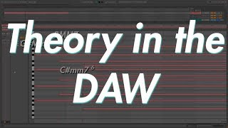 THEORY in the DAW 4 - Musical Harmony 101 Which Notes go Together?