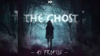 Baixar HI PROFILE - The Ghost (Original Mix)