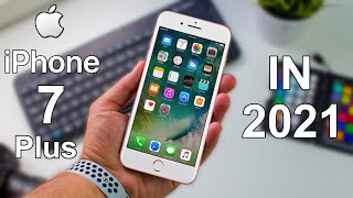 Apple iPhone 7 Plus in 2021 Review