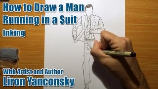 How to Draw a Man Running in a Suit - Part 2 - Inking