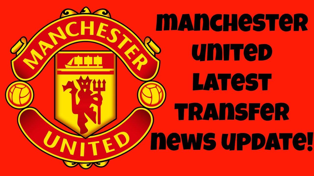 Manchester United Latest Transfer News! - YouTube