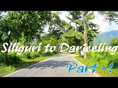 Siliguri to Darjeeling Road 01 -World Most Beautiful Road-  West Bengal India - India Tour