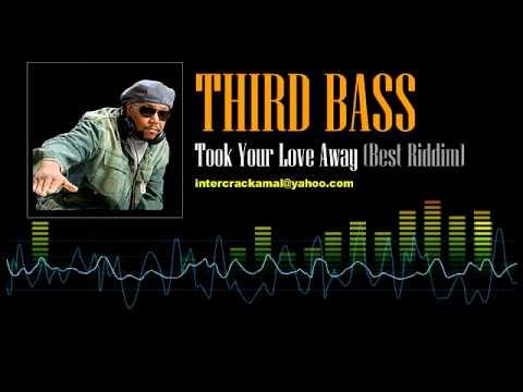 Third Bass - Took Your Love Away (Best Riddim) [Soca 2002]