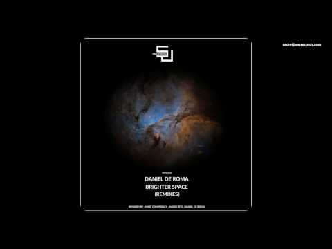 Daniel De Roma - Brighter Space (Audio Bits Remix) [SJRS0118] - Release Date - 06.03.2017