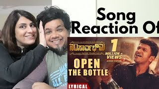 Open The Bottle Song Lyrical Reaction|#Natasaarvabhowma|#PuneethRajkumar|Foreigner Reaction|