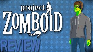 Project Zomboid - DeanCutty Review