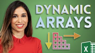 Excel Dynamic Arrays (How they will change EVERYTHING!)
