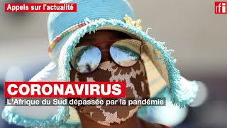 L'Afrique du Sud dépassée par la pandémie