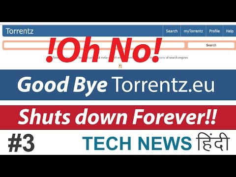 [Hindi] Torrentz.eu Search Engine Shuts Down Forever! - Tech News #3