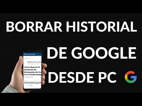 Cómo Borrar el Historial de Búsqueda de Google en tu Ordenador