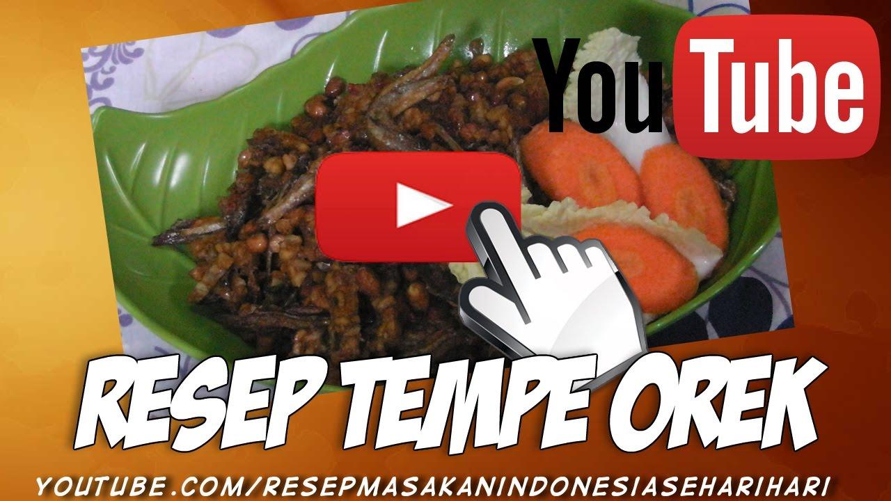 Cara Membuat Tempe Orek Resep Masakan Indonesia Sehari Hari