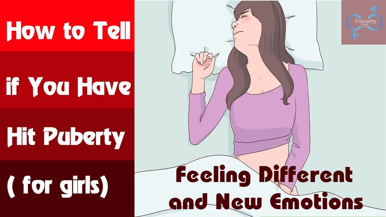 How To Tell If You Have Started Puberty For Girls -4015