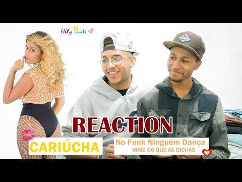 REACTION - Cariúcha - No Funk Ninguém Dança Mais Do Que As Bichas (Clipe Oficial)