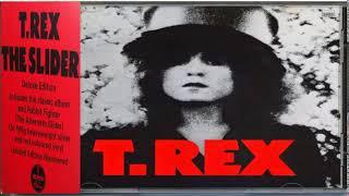 T. RE̤X̤ -The Slide̤r̤ (Deluxe *Limited * Edition)[Full Album HQ]