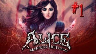 Alice Madness Returns с Бэлой Вито #1  ПОРА ЛЕЧИТЬСЯ :P