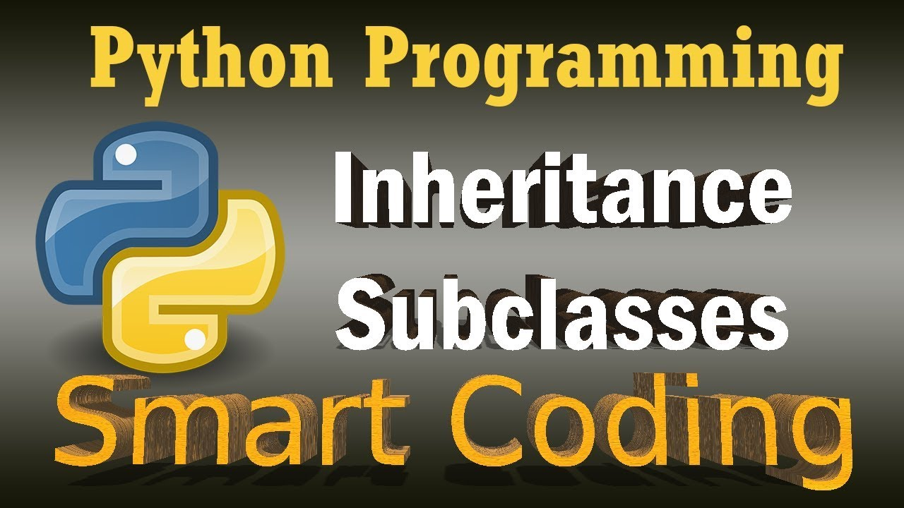 Inheritance - Matplotlib Animation - Creating Subclasses in Python - Python  OOP Tutorial
