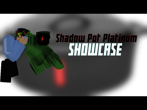 Shadow Pot Platinum Showcase | A Modded Day | Roblox |